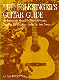 The Folksinger's Guitar Guide: An Instruction Manual