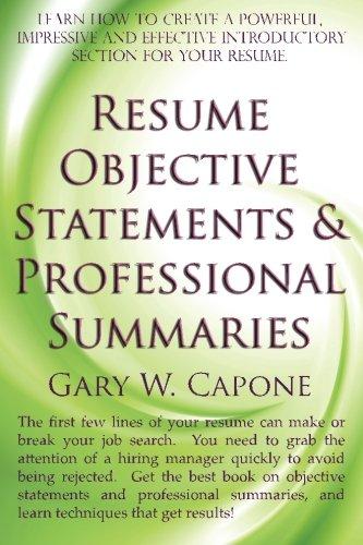 Resume Objective Statements and Professional Summaries pdf epub