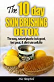 The 10-Day Skin Brushing Detox, Mia Campbell, 0615967655
