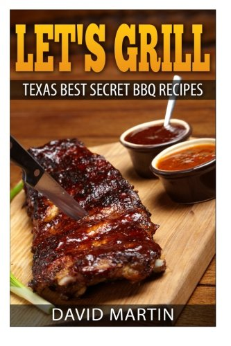 Lets Grill Texas Secret Recipes product image