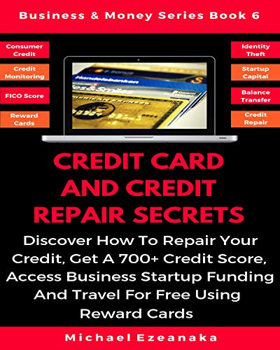 Credit Card And Credit Repair Secrets: Discover