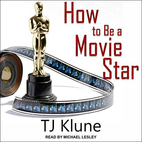 How to Be a Movie Star: How to Be Series, Book 2