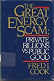 Great Energy Scam, Fred J. Cook, 0025278002