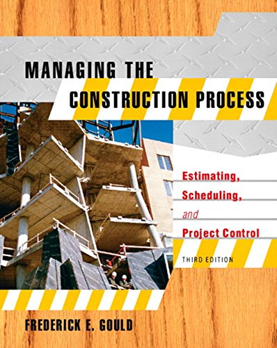 managing-the-construction-process-estimating-scheduling-and-project-control-3rd-edition
