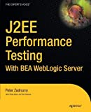 img - for J2ee Performance Testing Paperback July 11, 2003 book / textbook / text book