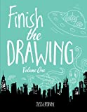 Finish the Drawing (Volume 1)