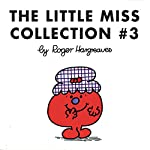 The Little Miss Collection 3: Little Miss Magic; Little Miss Lucky; Little Miss Contrary; Little Miss Trouble and the Mermaid; Little Miss Fickle; and 4 More | Roger Hargreaves