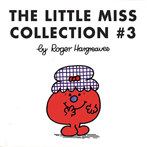 (The Little Miss Collection 3: Little Miss Magic; Little Miss Lucky; Little Miss Contrary; Little Miss Trouble and the Mermaid; Little Miss Fickle; and 4 More)