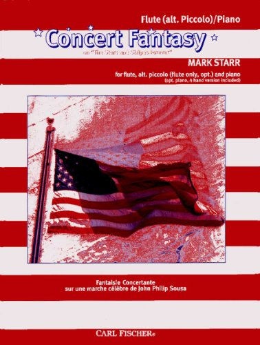 """Concert Fantasy on """"The Stars and Stripes Forever"""":Piccolo, Flute, Piano"""