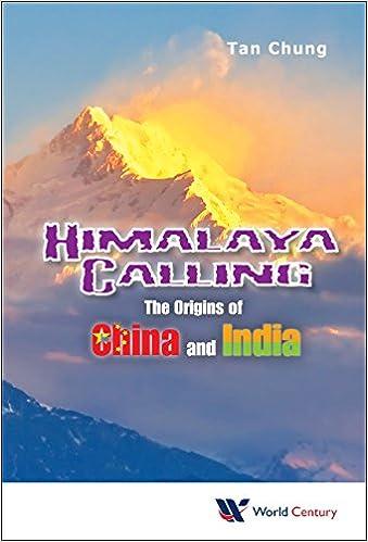 Download Himalaya Calling: The Origins of China and India