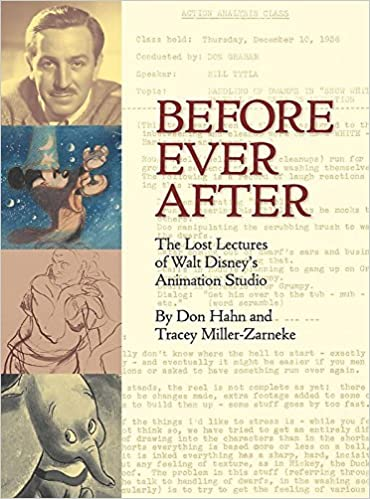 Before Ever After: The Lost Lectures of Walt Disney's
