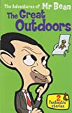 The Adventures of Mr. Bean: The Great Outdoors: 2 Fantastic Stories
