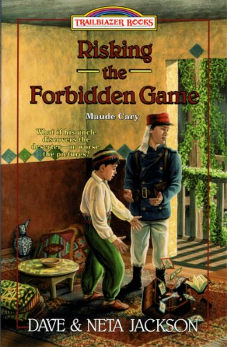 Risking the Forbidden Game (Trailblazer Books Book 37) (Game Trailblazer)