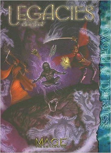 Mage Legacies the Ancient (Mage the Awakening) - Freebooks