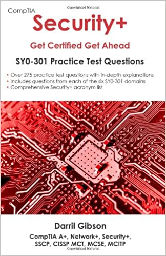 CompTIA Security+: Get Certified Get Ahead- SY0-301 Practice