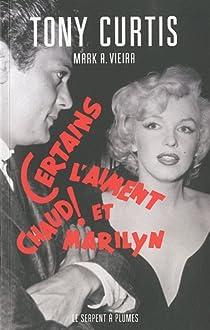 Certains l'aiment chaud ! et Marilyn par Curtis