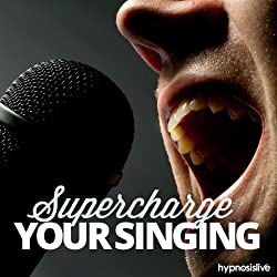 Supercharge Your Singing Hypnosis
