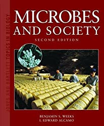 Microbes and Society: Second Edition (Jones and Bartlett Topics in Biology)