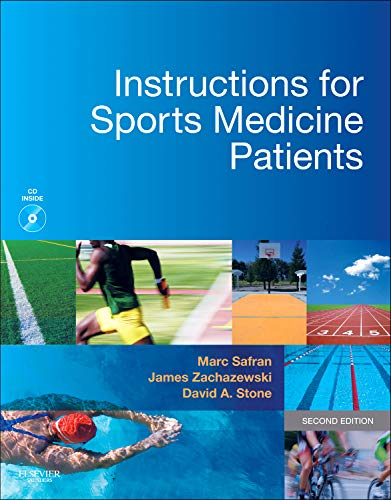 Instructions for Sports Medicine Patients by Saunders