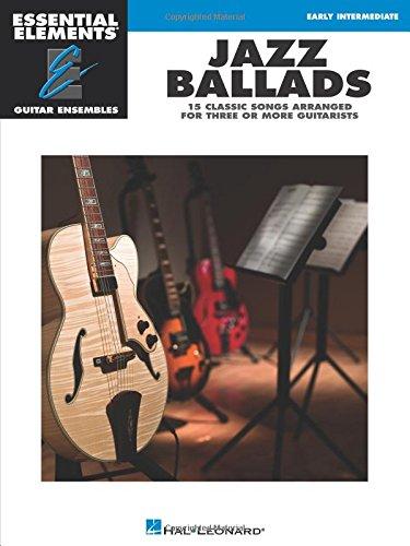 (Jazz Ballads - Ess Elements Guitar Ensembles Early Intermediate (Essential Elements: Guitar Ensembles))