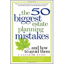 The 50 Biggest Estate Planning Mistakes.and How to Avoid Them