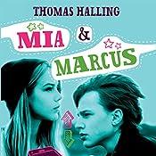 Mia & Marcus (Sommerfugleserien) | Thomas Halling