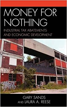 Book Money for Nothing: Industrial Tax Abatements and Economic Development