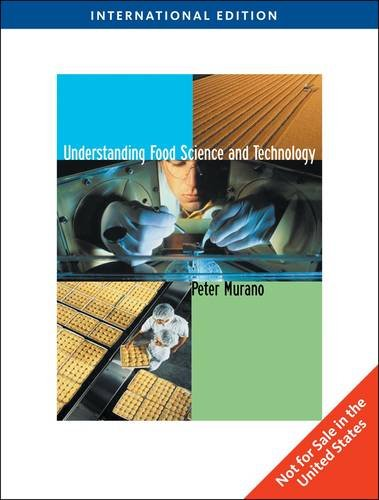 Understanding Food Science And Technology  International Edition