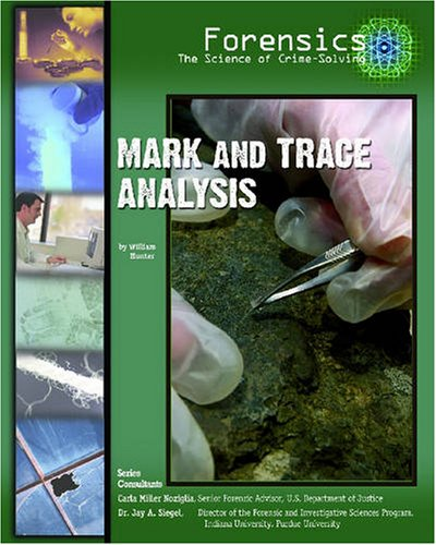 Download Mark and Trace Analysis (Forensics, the Science of Crime-Solving) pdf