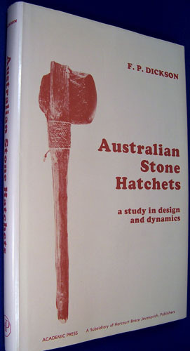 Australian Stone Hatchets: A Study in Design and Dynamics (Studies in Archaeological Science)