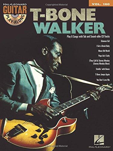 T-Bone Walker - Guitar Play-Along Vol. 160