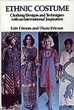 Ethnic Costume, Lois Ericson and Diane Ericson, 0442267819