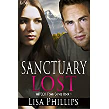 Sanctuary Lost (WITSEC Town Series Book 1)