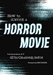 Written by best-selling author, screenwriter, and producer Seth Grahame-Smith (Stephen King's It), with an introduction by horror icon Wes Craven (A Nightmare on Elm Street), this is a hilarious must-read for any horror movie fan...and it jus...