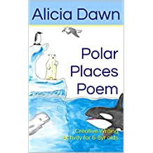 Polar Places Poem: Creative Writing Activity for 6-8yr olds