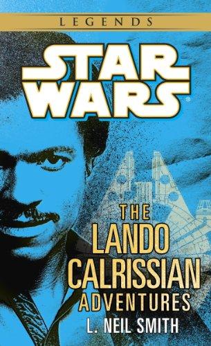 (The Adventures of Lando Calrissian: Star Wars Legends (Star Wars - Legends))