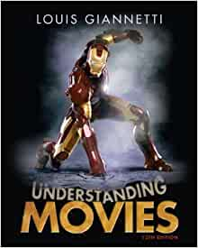 Understanding movies giannetti 12th edition