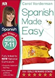 Spanish Made Easy Ages 7-11 Key Stage 2 (Made Easy Workbooks)