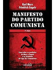 Manifesto do Partido Comunista: Com todos os prefácios de Marx e Engels e os Estatutos da Liga dos Comunistas