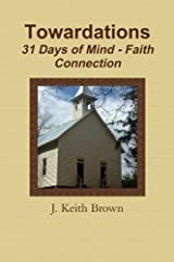 Towardations by J. Keith Brown (2014-06-12) Paperback