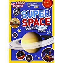 National Geographic Kids Super Space Sticker Activity Book: Over 1,000 Stickers!