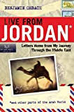 Live From Jordan: Letters Home From My Journey