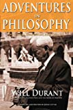 Adventures in Philosophy, Will Durant, 0973769815