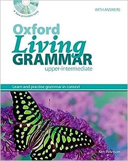 Oxford Living Grammar Upper Intermediate Student S Book Pack Spanish Edition Paterson Ken 9780194557108 Amazon Com Books