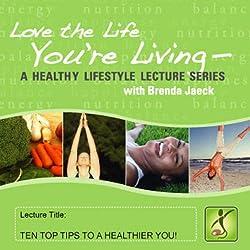10 Top Tips for a Healthier You
