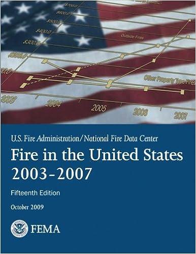 Read Fire in the United States: 2003-2007 PDF, azw (Kindle), ePub