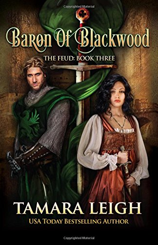 Baron Of Blackwood: Book Three (The Feud) (Volume 3) ebook