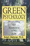 Green Psychology, Ralph Metzner, 0613921917