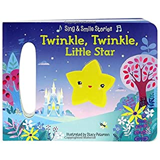 Twinkle, Twinkle Little Star: Sing & Smile Board Books (Sing & Smile Stories)
