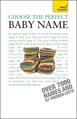 Choose the Perfect Baby Name: Over 7000 names of every